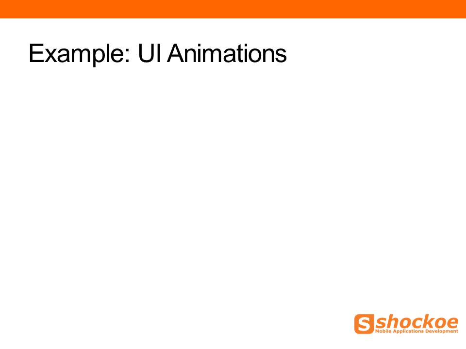 Example: UI Animations