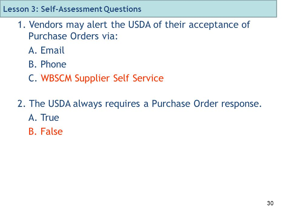 30 1. Vendors may alert the USDA of their acceptance of Purchase Orders via: A.
