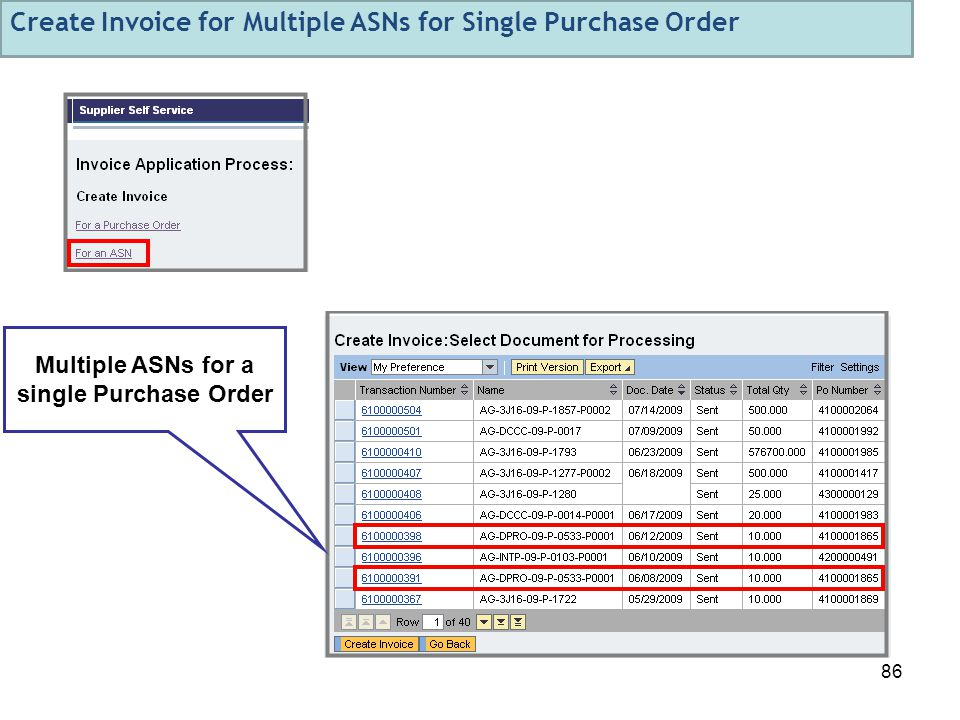 86 Multiple ASNs for a single Purchase Order Create Invoice for Multiple ASNs for Single Purchase Order