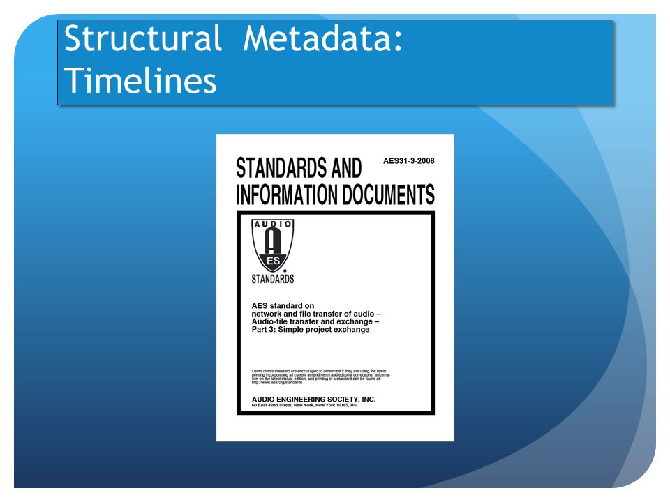 Structural Metadata: Timelines