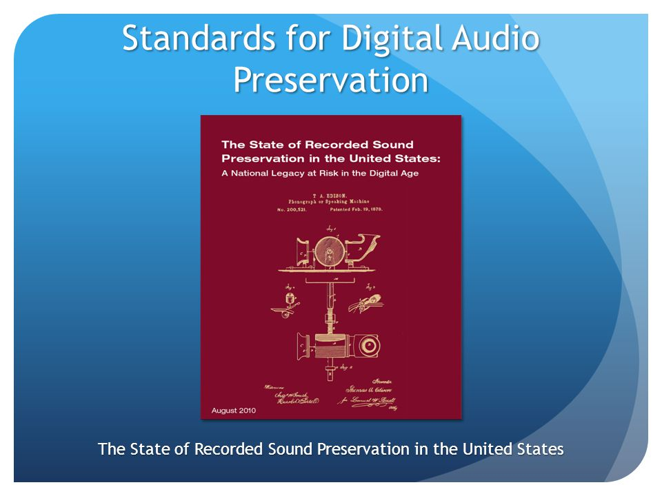 The State of Recorded Sound Preservation in the United States