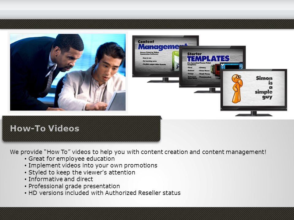 How-To Videos We provide How To videos to help you with content creation and content management.