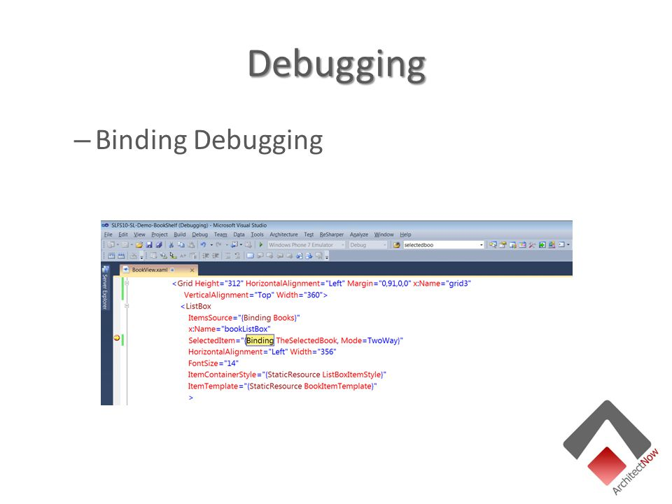 Debugging – Binding Debugging