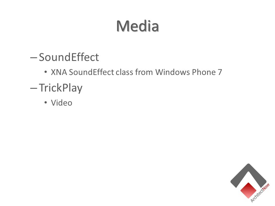 Media – SoundEffect XNA SoundEffect class from Windows Phone 7 – TrickPlay Video