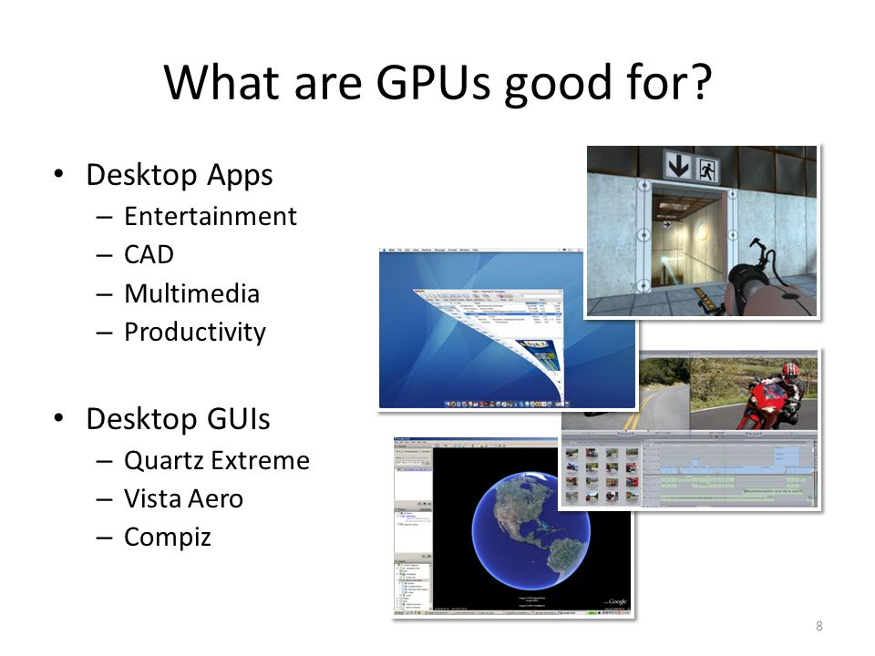 What are GPUs good for.