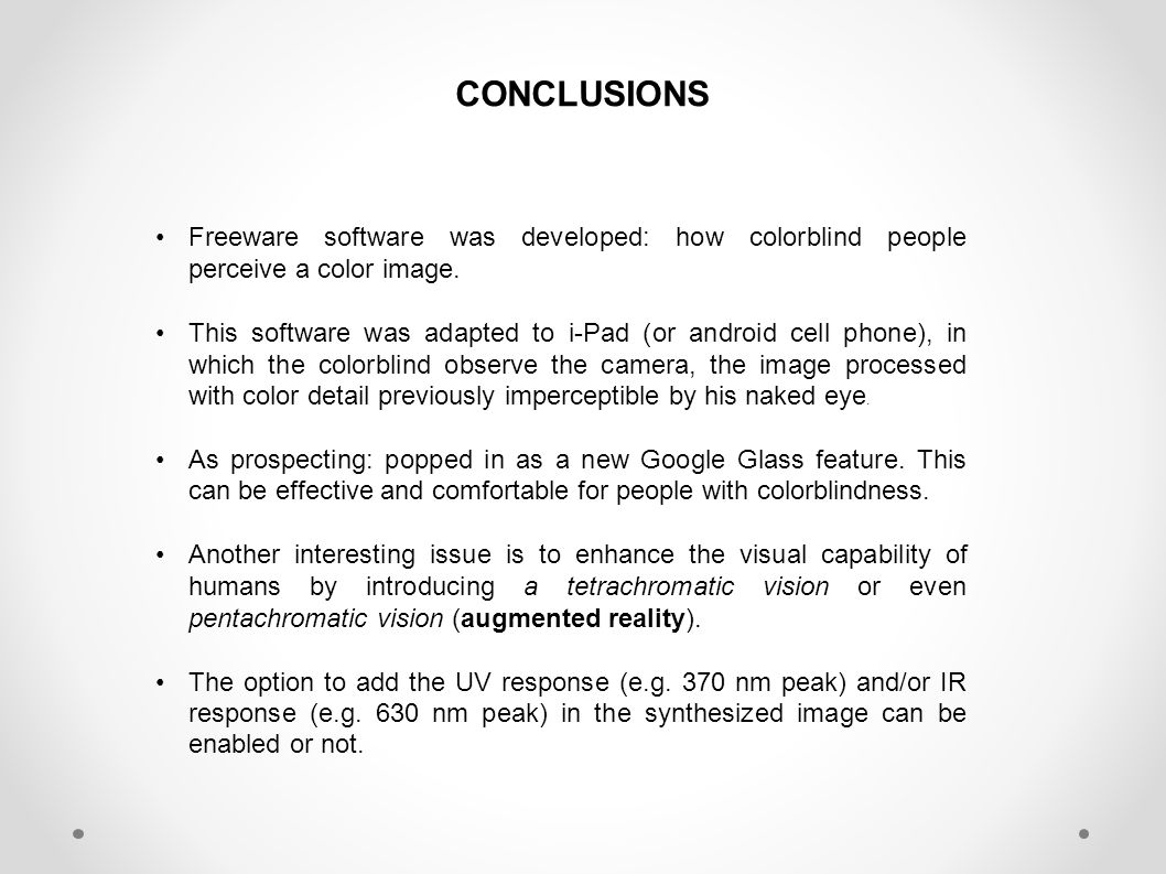 CONCLUSIONS Freeware software was developed: how colorblind people perceive a color image.