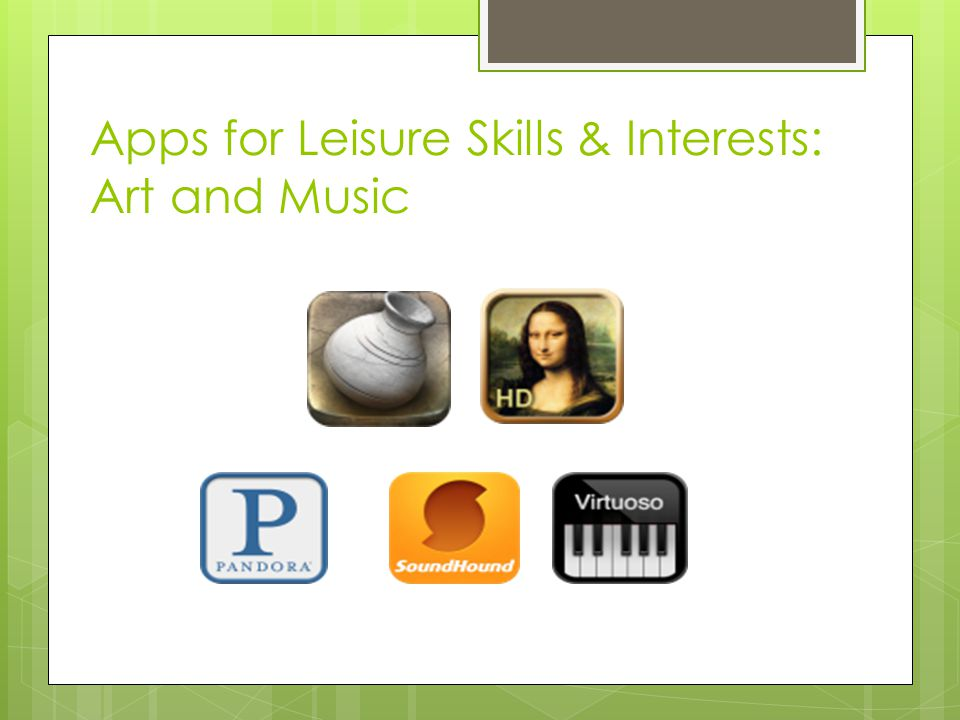 Apps for Leisure Skills & Interests: Art and Music