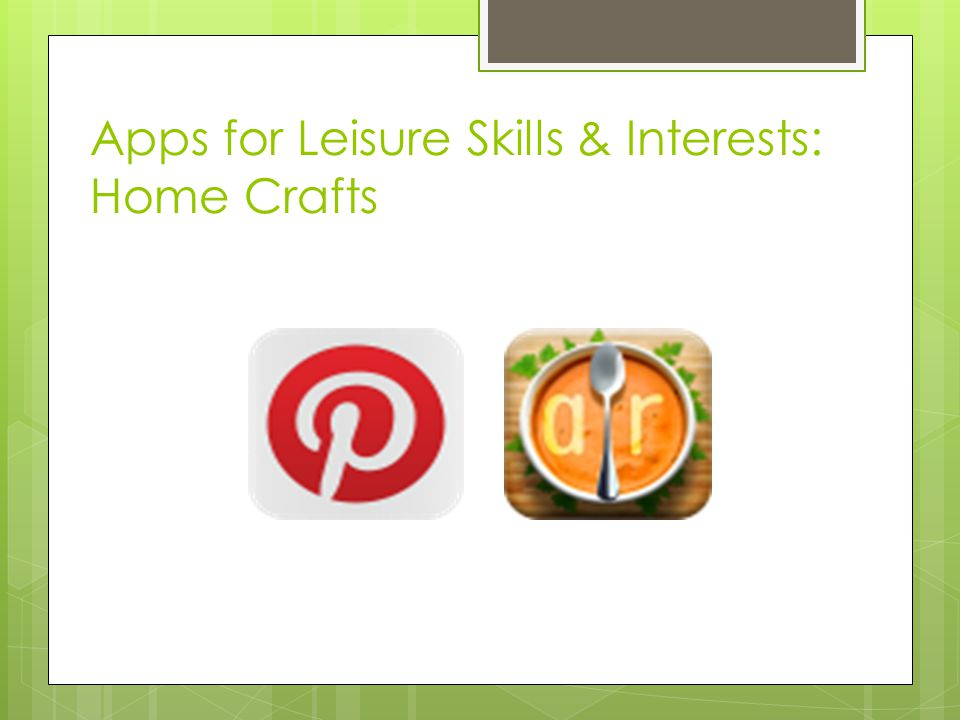 Apps for Leisure Skills & Interests: Home Crafts