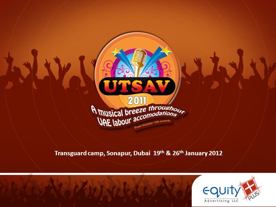 Transguard camp, Sonapur, Dubai 19 th & 26 th January 2012