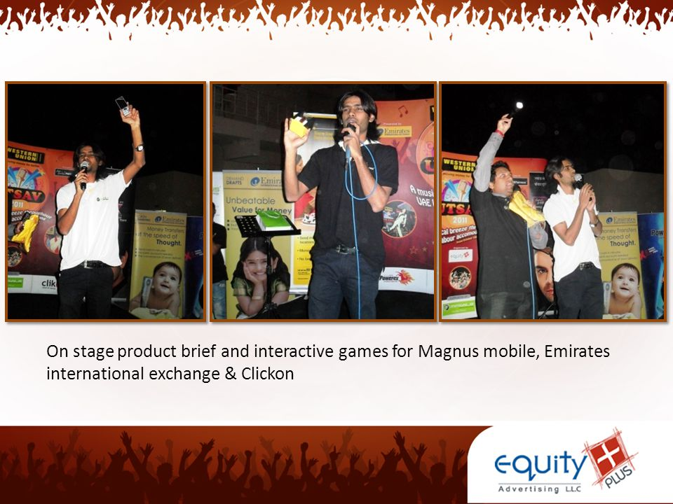 On stage product brief and interactive games for Magnus mobile, Emirates international exchange & Clickon