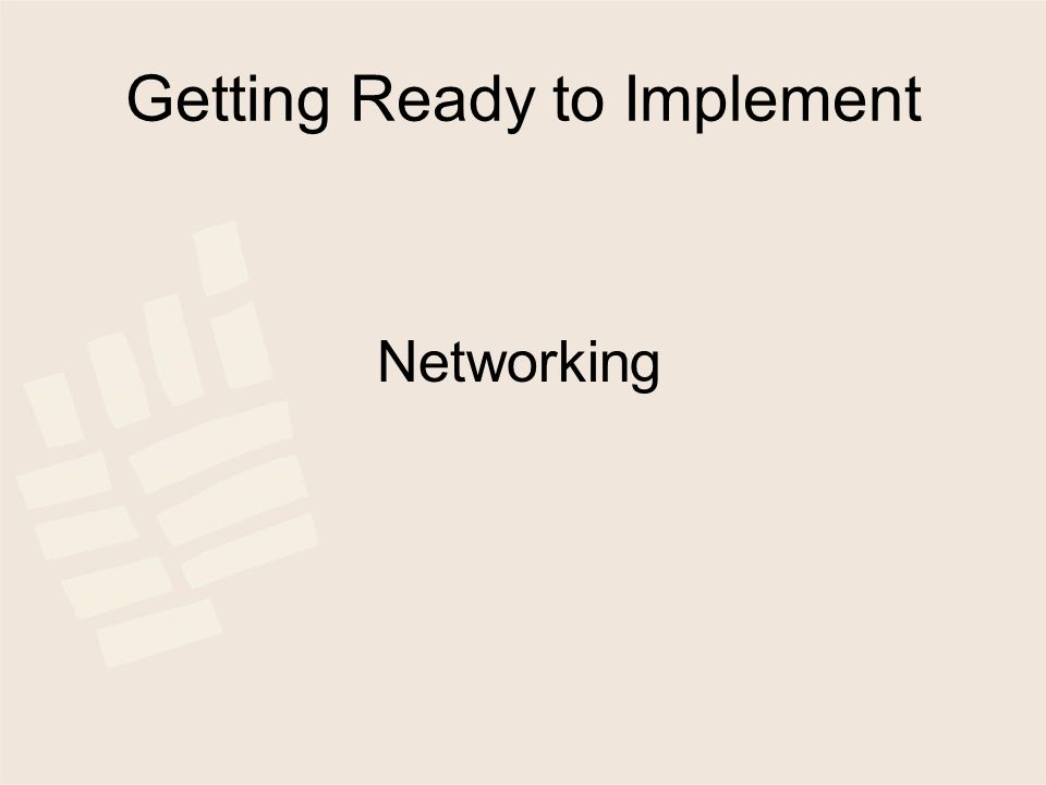 Getting Ready to Implement Networking