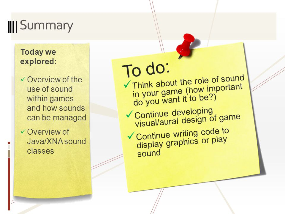 To do: Think about the role of sound in your game (how important do you want it to be?) Continue developing visual/aural design of game Continue writi