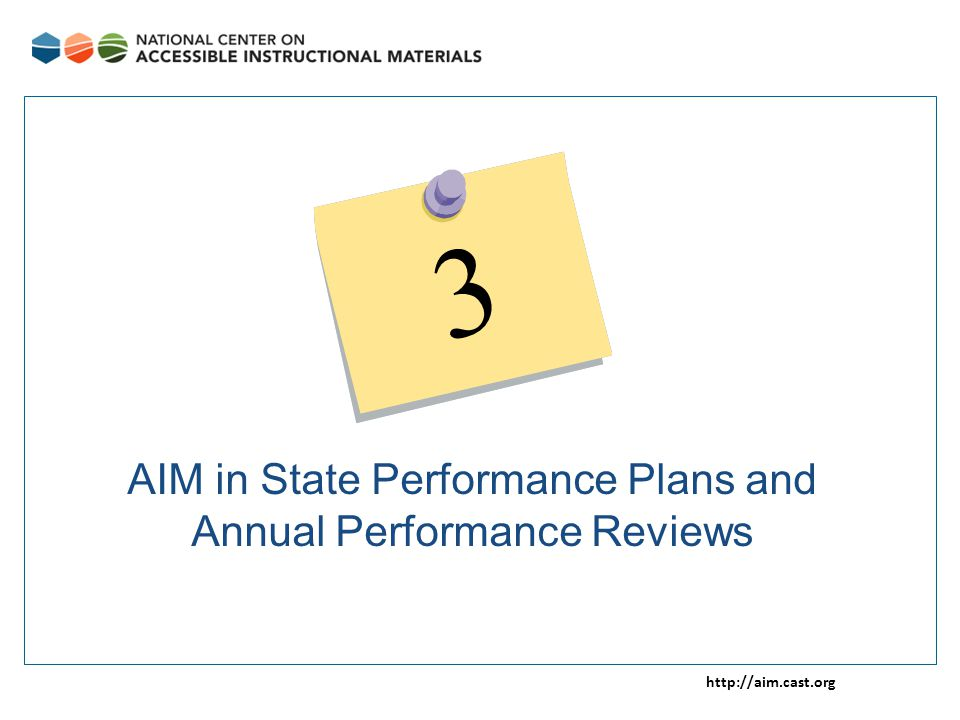 http://aim.cast.org AIM in State Performance Plans and Annual Performance Reviews 3