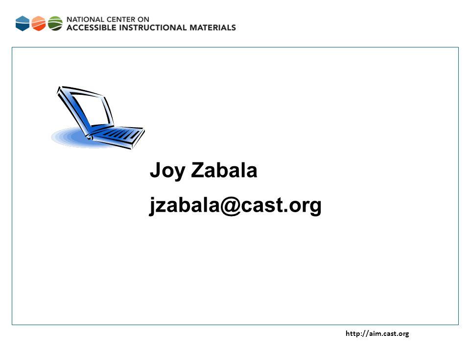 http://aim.cast.org Joy Zabala jzabala@cast.org