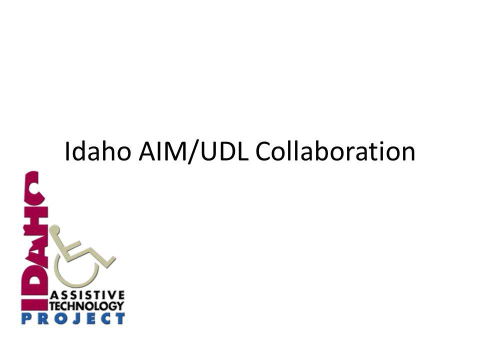 Idaho AIM/UDL Collaboration