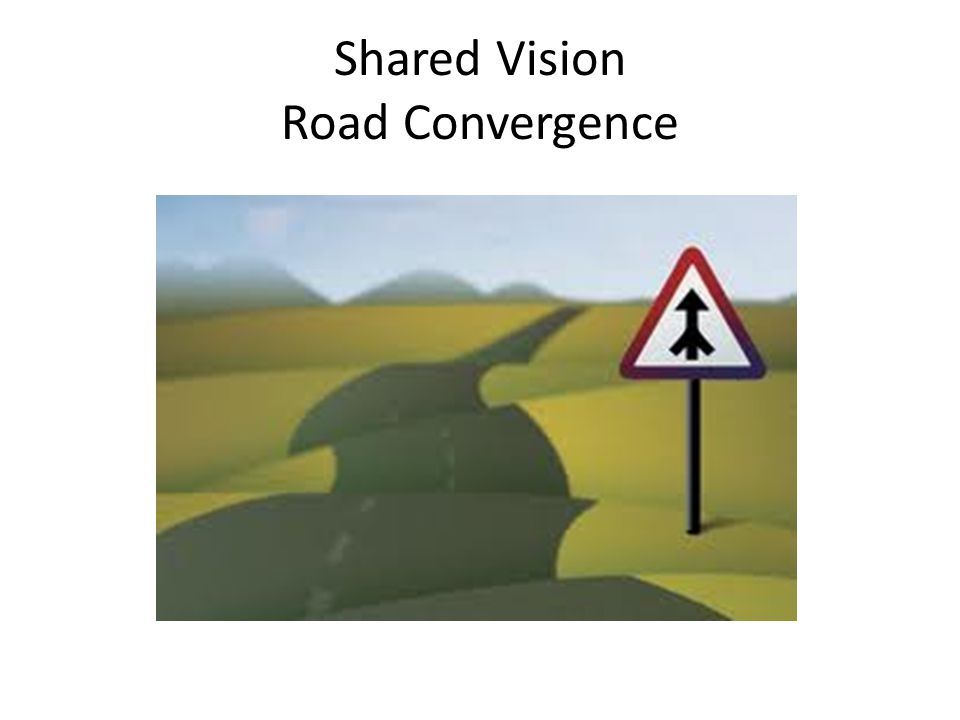 Shared Vision Road Convergence
