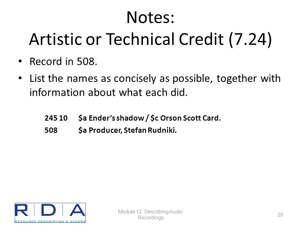 Notes: Artistic or Technical Credit (7.24) Record in 508.