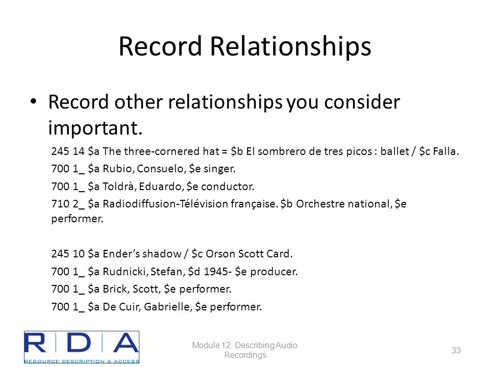 Record Relationships Record other relationships you consider important.