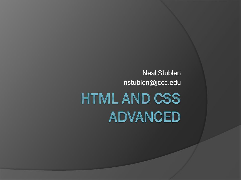 Course Road Map  Create web page layouts using CSS  Manage CSS  Test website validity  Create navigation menus using CSS  Incorporate meta content and multimedia