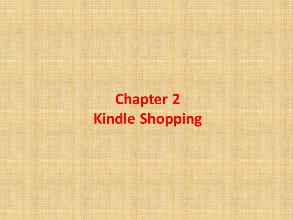 Chapter 2 Kindle Shopping