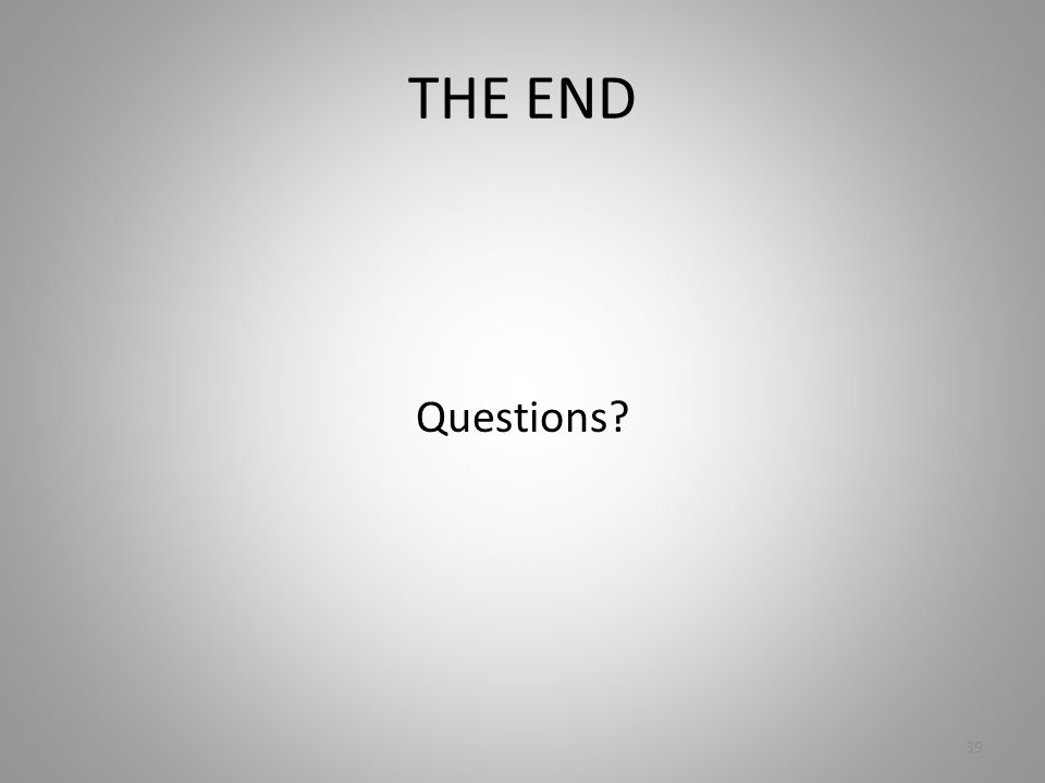 THE END Questions 39