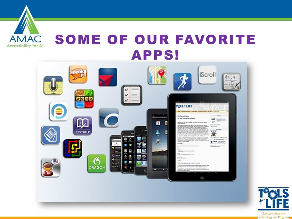SOME OF OUR FAVORITE APPS!