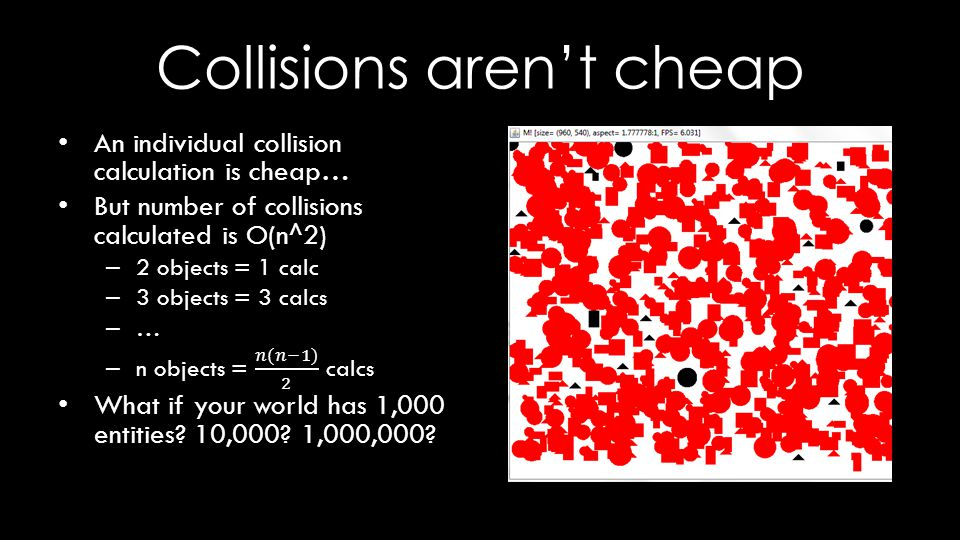 Collisions aren't cheap