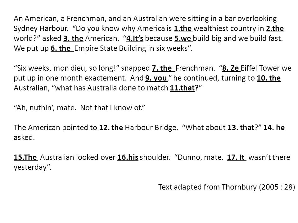 """An American, a Frenchman, and an Australian were sitting in a bar overlooking Sydney Harbour. """"Do you know why America is 1.the wealthiest country in"""