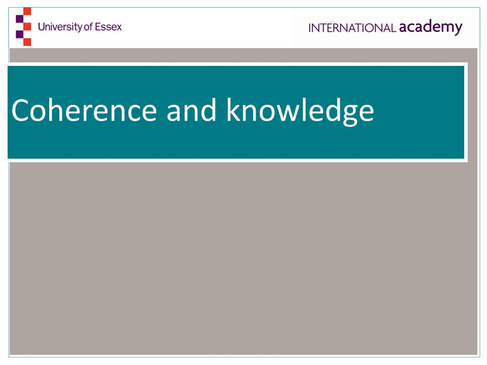 Coherence and knowledge