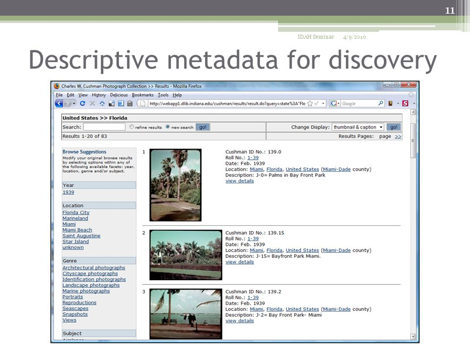 Descriptive metadata for discovery 4/9/2010IDAH Seminar 11