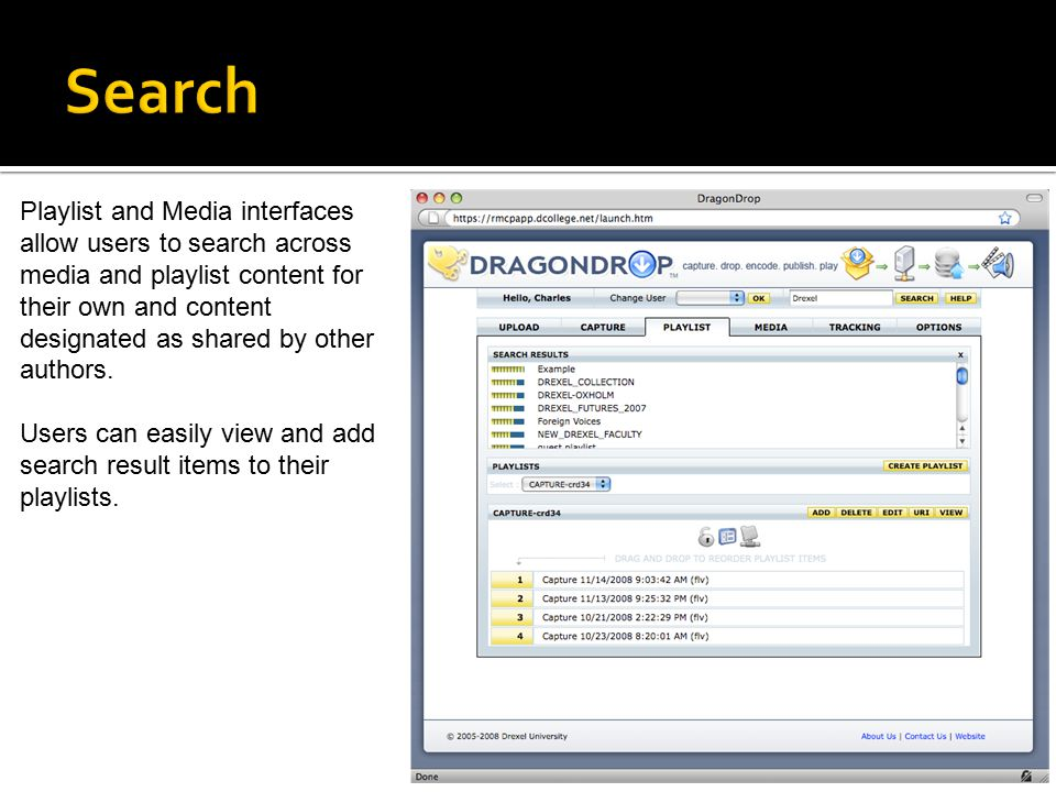 Playlist and Media interfaces allow users to search across media and playlist content for their own and content designated as shared by other authors.