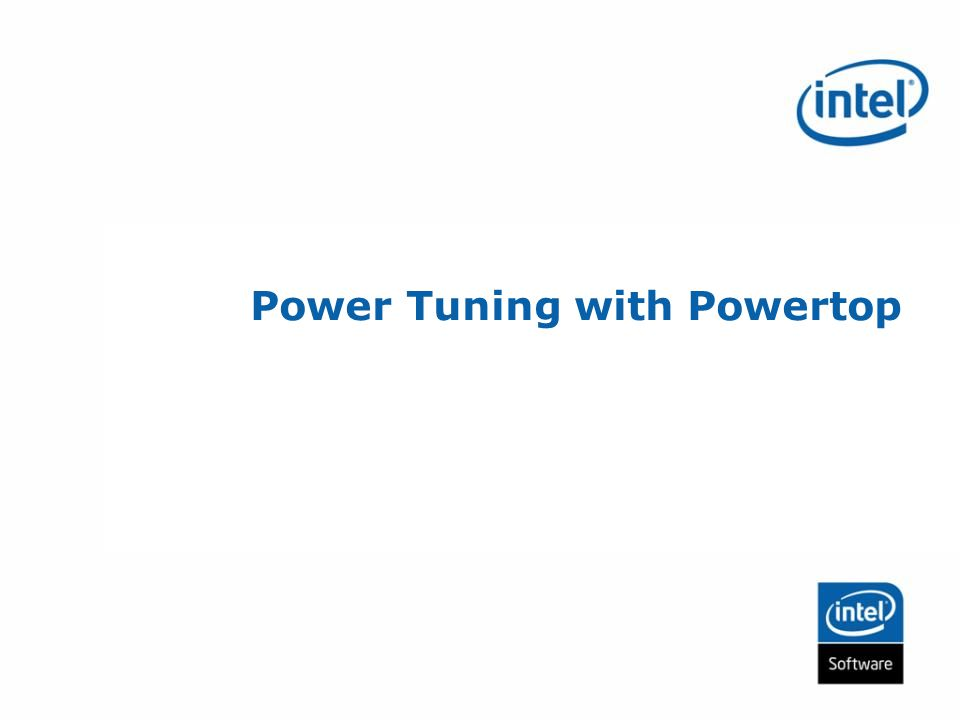 Power Tuning with Powertop