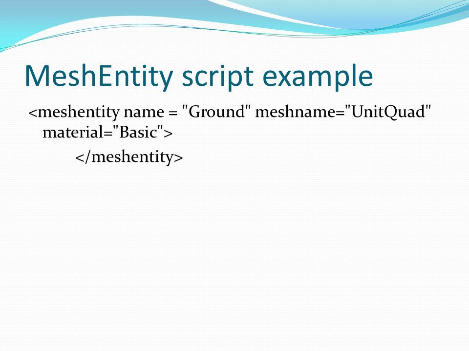 MeshEntity script example