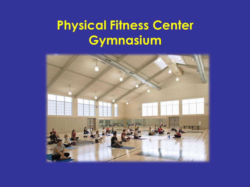 Physical Fitness Center Gymnasium