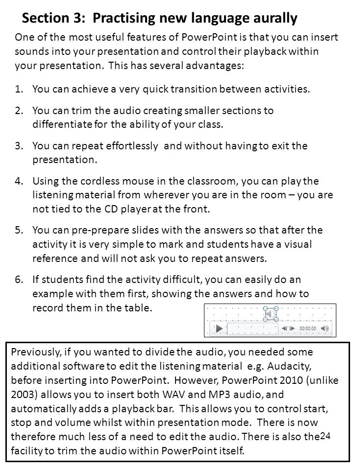 Section 3: Practising new language aurally 1.You can achieve a very quick transition between activities.