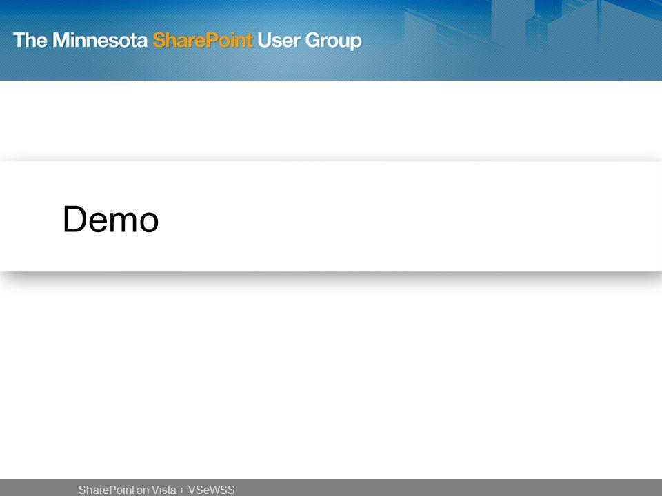 Demo SharePoint on Vista + VSeWSS