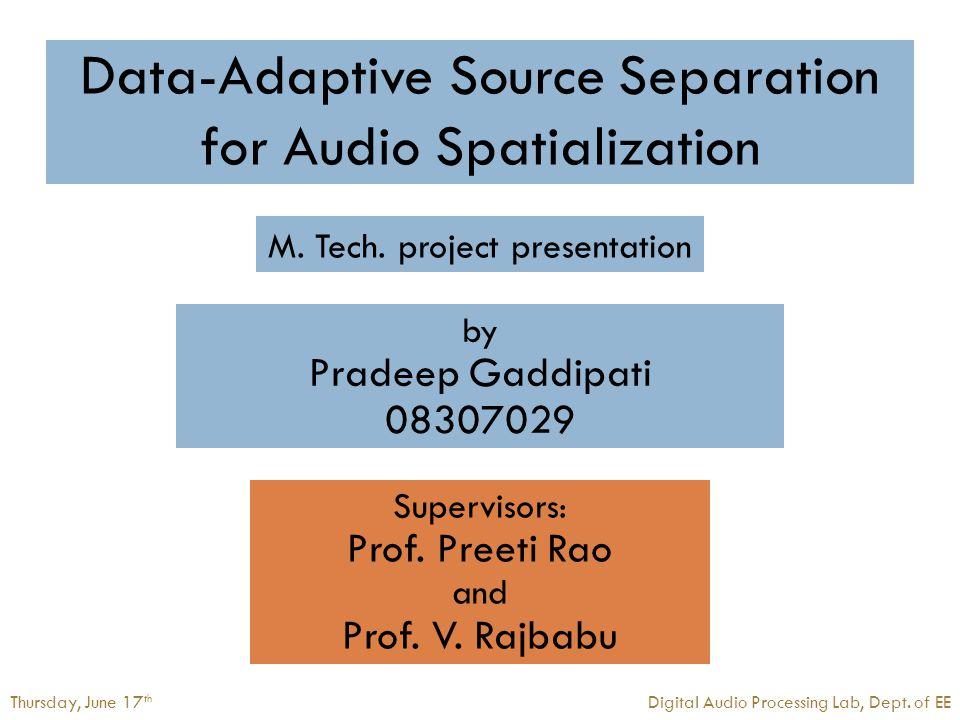 22Digital Audio Processing LabThursday, June 17 th 22Digital Audio Processing LabThursday, June 17 th Sparsity measure (concentration measure)  What is sparsity .