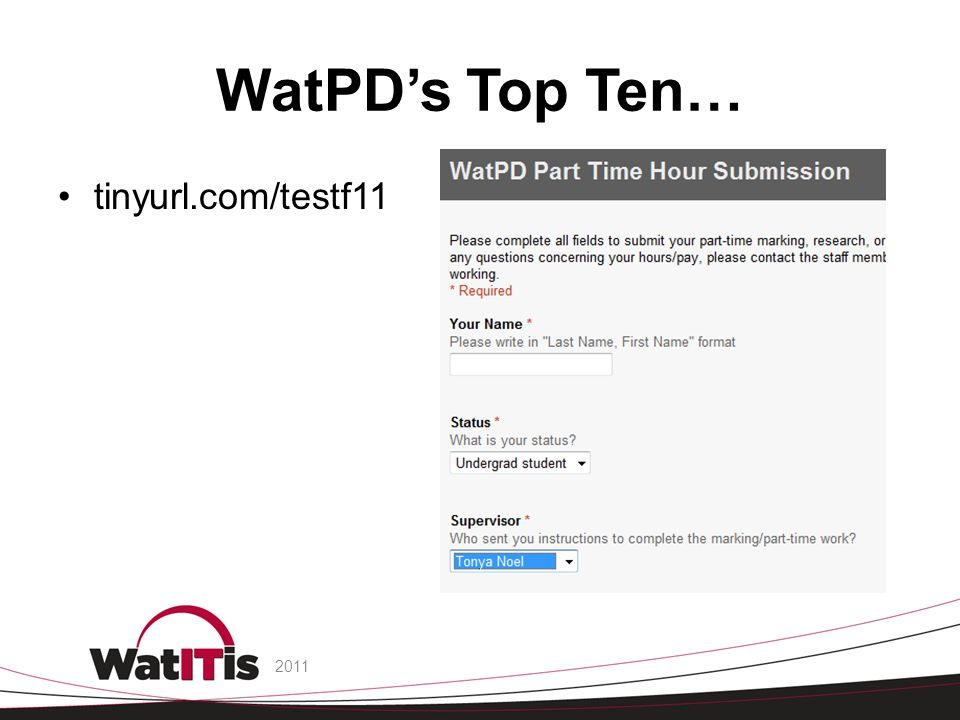WatPD's Top Ten… tinyurl.com/testf11 2011