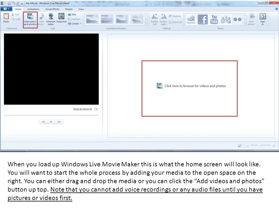 When you load up Windows Live Movie Maker this is what the home screen will look like.