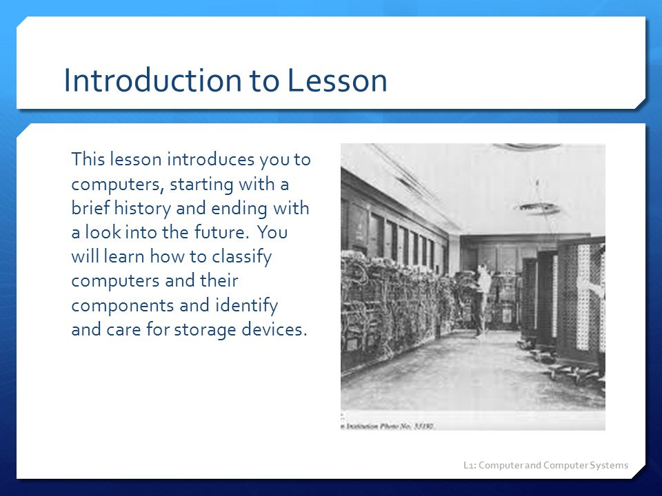 Project 1-2 (slide 1 of 2) Using the Internet or other resources, research the history of computers.