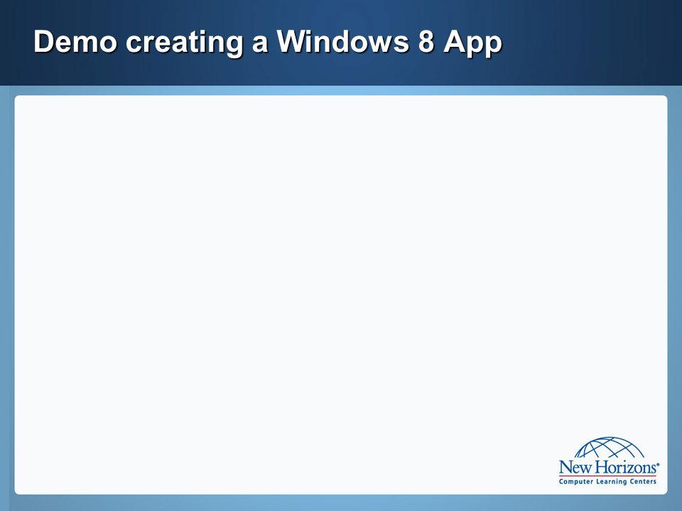 Demo creating a Windows 8 App