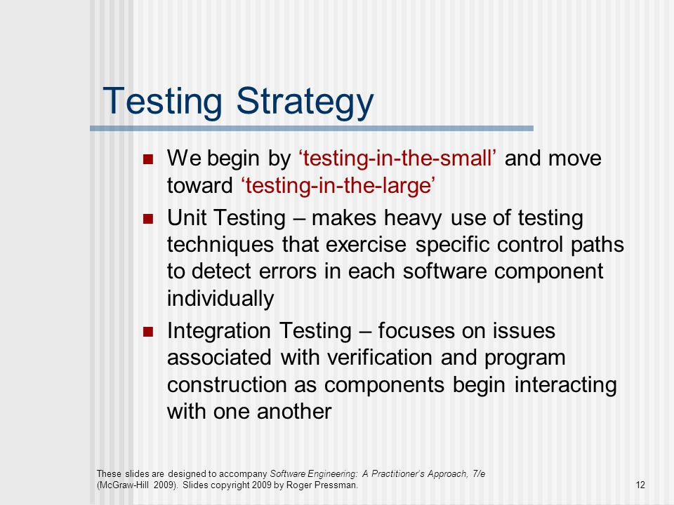 These slides are designed to accompany Software Engineering: A Practitioner's Approach, 7/e (McGraw-Hill 2009).