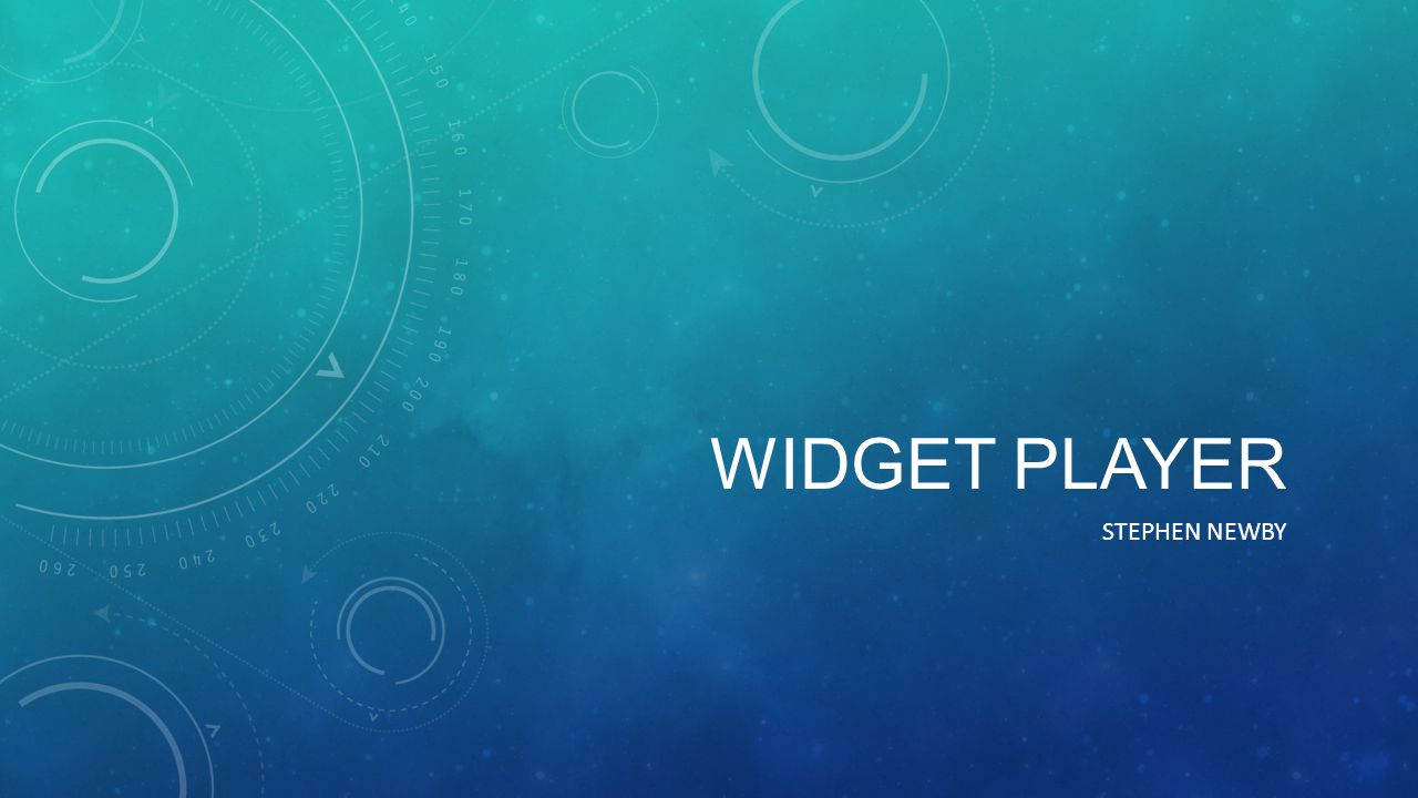 WIDGET PLAYER STEPHEN NEWBY