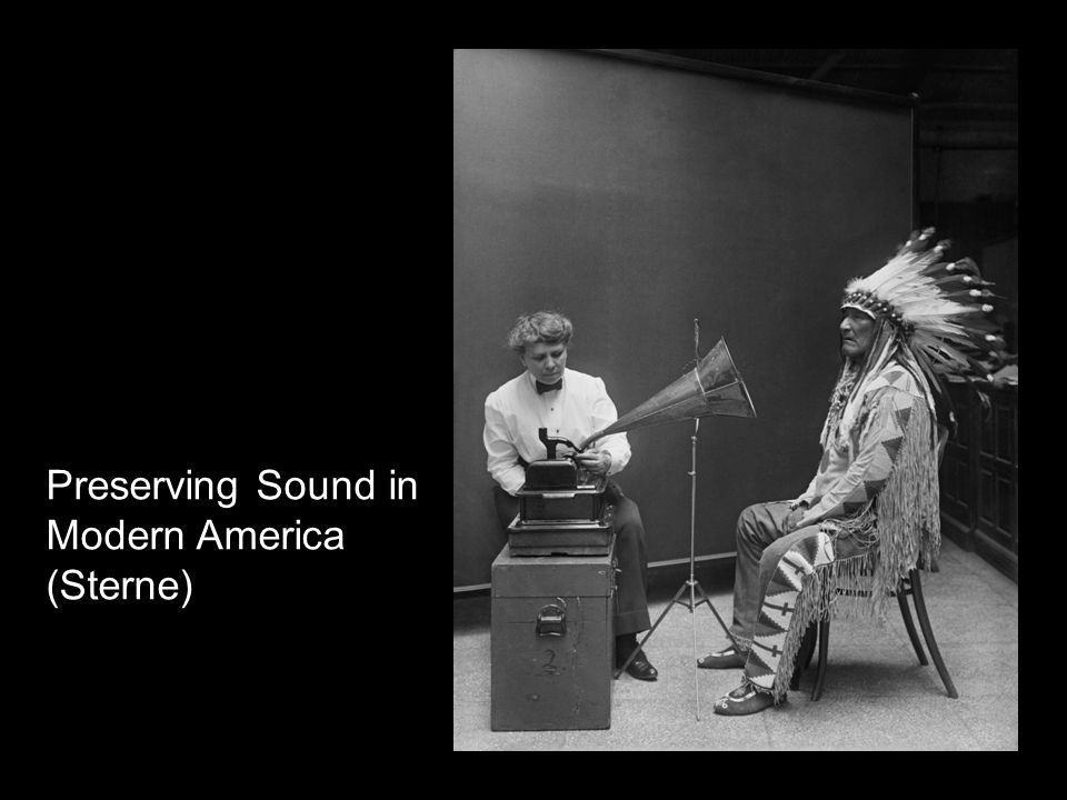 Preserving Sound in Modern America (Sterne)
