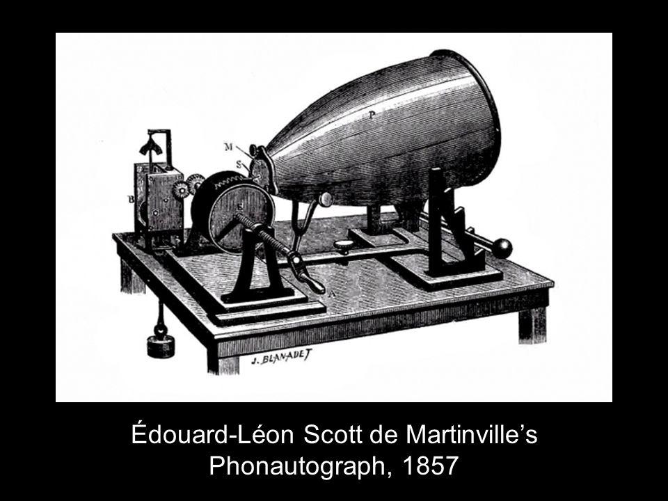 Édouard-Léon Scott de Martinville's Phonautograph, 1857