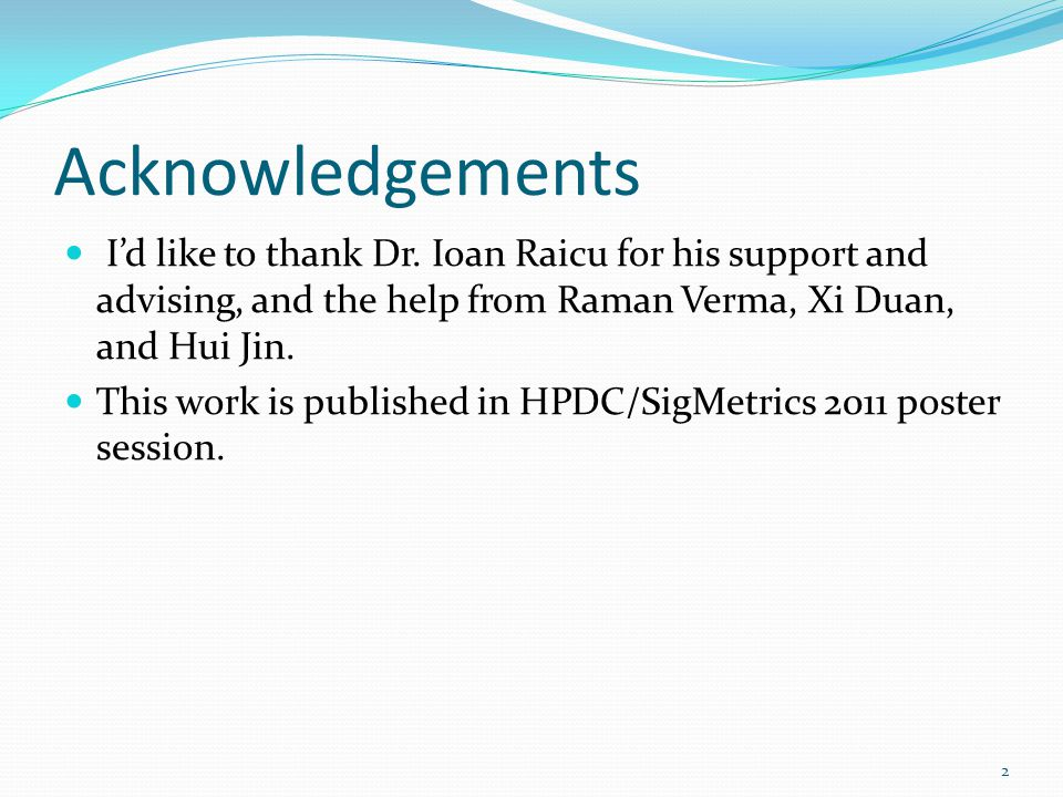 Acknowledgements I'd like to thank Dr.