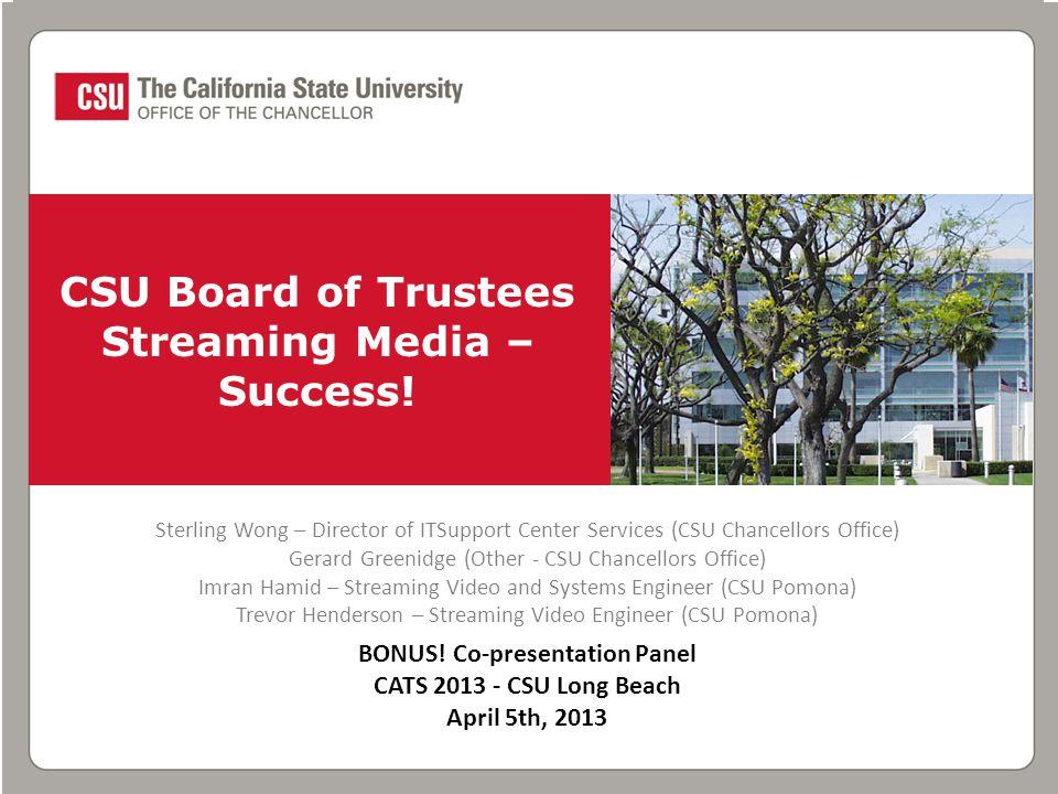 CSU Board of Trustees Streaming Media – Success.