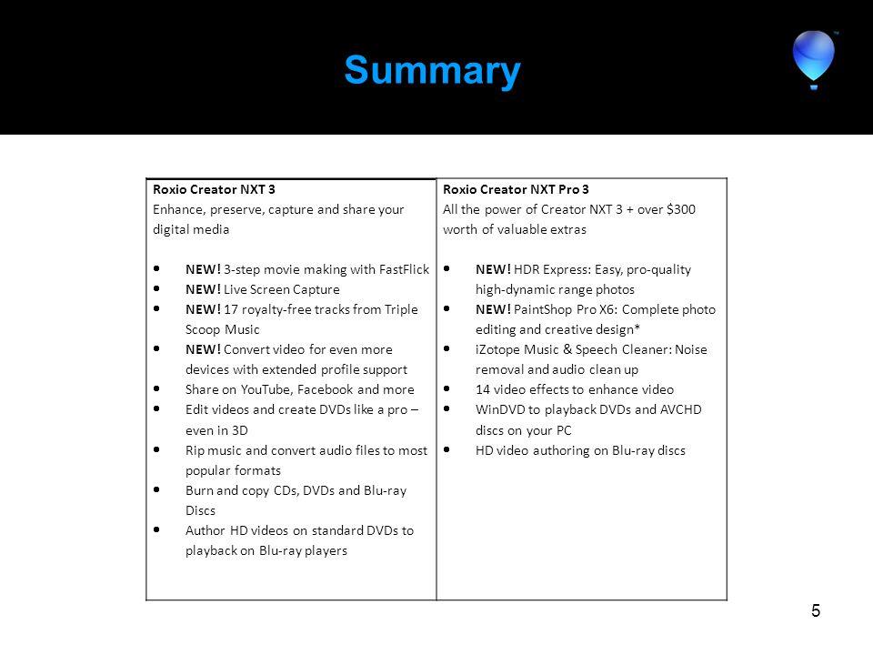 Summary 5 Roxio Creator NXT 3 Enhance, preserve, capture and share your digital media  NEW.