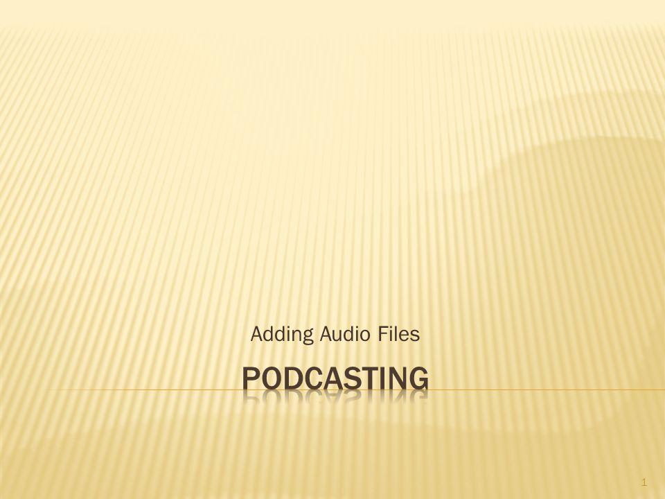 Adding Audio Files 1