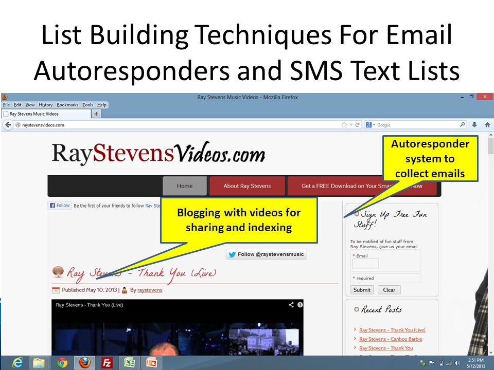 List Building Techniques For Email Autoresponders and SMS Text Lists Autoresponder system to collect emails Blogging with videos for sharing and indexing